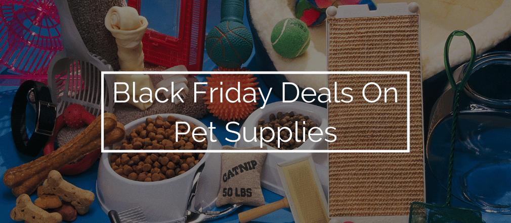 Black Friday Deals On Pet Supplies