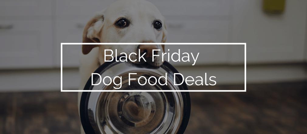 Black Friday Dog Food Deals